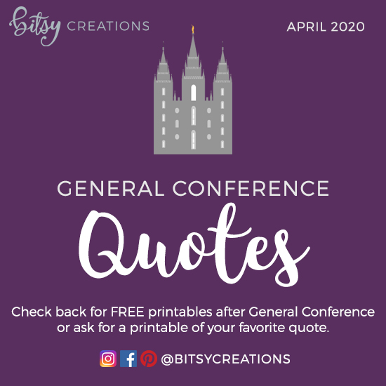 Free General Conference Quote Art Printables April 2020